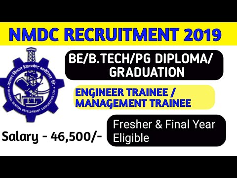NMDC RECRUITMENT 2019 | ENGINEER TRAINEE / MANAGEMENT TRAINEE | FULL DETAILS FRESHER AND FINAL YEAR