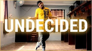 UNDECIDED - CHRIS BROWN | Sarthak Mishra Dance Choreography