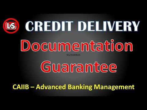 Credit Documentation Precautions 3rd Part Guarantee Advanced Banking Management CAIIB