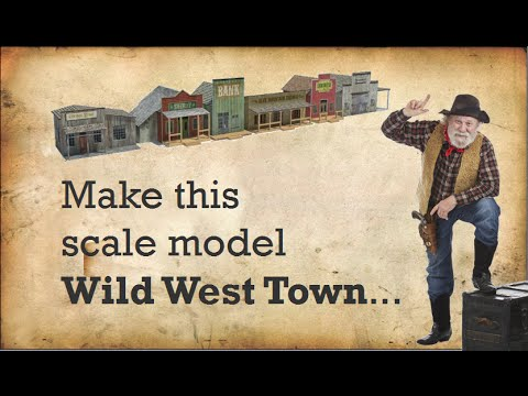 Make a Wild Western Town for Scale Model Railroads
