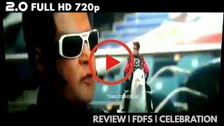 2.0 Full Movie HD - Review | FDFS | Celebrations | Rajinikanth | 2.0 Scenes | 2.0 | Tamil Rockers