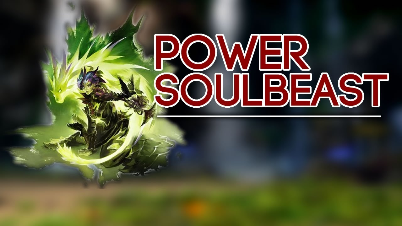 neuer Lebensstil niedriger Preis hochwertige Materialien GW2 - Power Soulbeast (PvE)