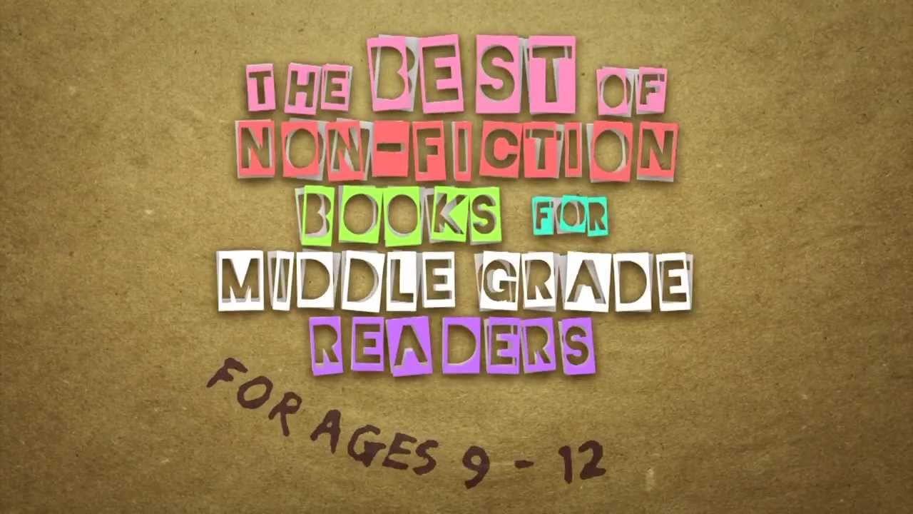 The Best Non Fiction Books For Middle Grade Readers From Annick
