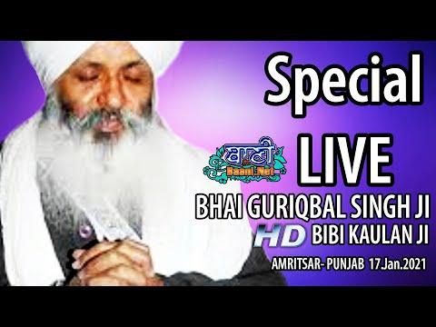 Exclusive-Live-Now-Bhai-Guriqbal-Singh-Ji-Bibi-Kaulan-Wale-From-Amritsar-17-Jan-2021