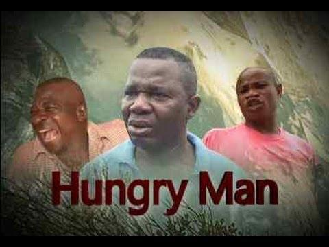 Hungry Man  -   Nigeria Nollywood Movie