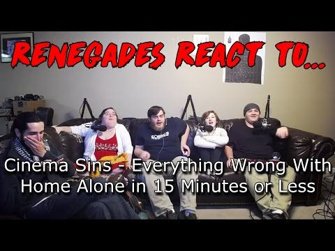 Renegades React to... Cinema Sins - Everything Wrong With Home Alone in 15 Minutes or Less