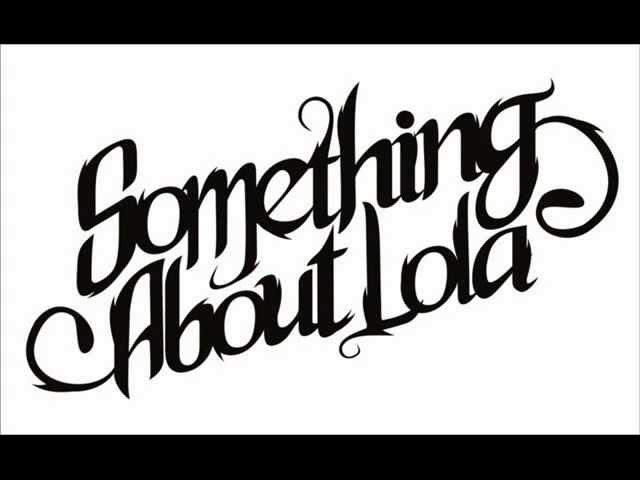 Something About Lola - 9 Detik Dari Sekarang Chord and Lyrics in ...