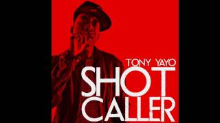 "Tony Yayo - ""Shot Caller"""