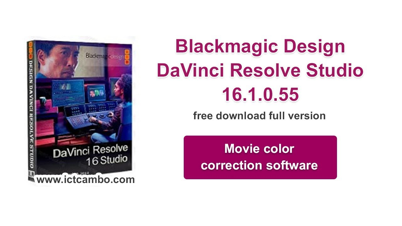 Blackmagic Design Davinci Resolve Studio 16 1 0 55 Movie Color Correction Software Youtube