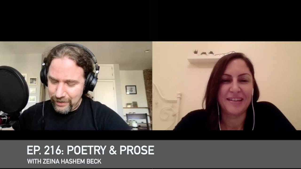 Ep 216 Poetry Prose With Zeina Hashem Beck Youtube