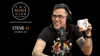 Steve-O | The Nine Club With Chris Roberts - Episode 187