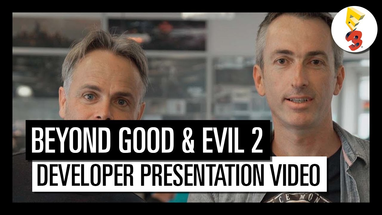 Beyond Good and Evil 2 – E3 2017 DISCOVER THE TEAM BEHIND THE GAME