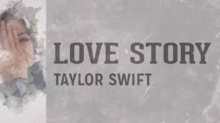 Taylor swift - love story lirik + terjemahan