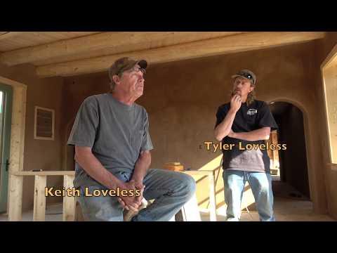 Keith & Tyler Loveless, Adobe Home Construction