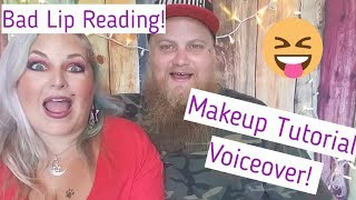 Husband Does My Voiceover!! Makeup Tutorial Bad Lip Reading!