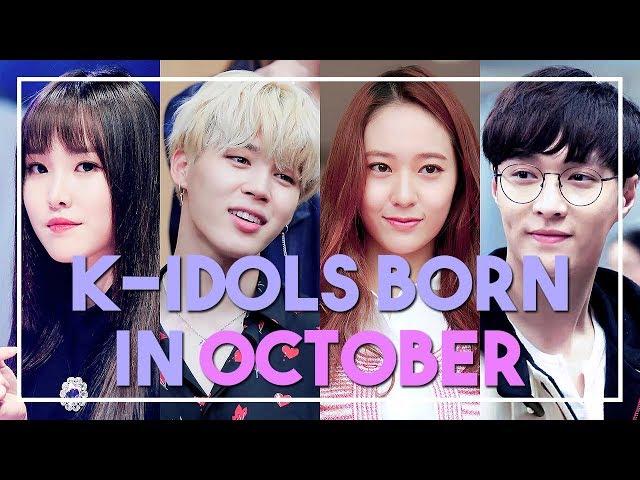 K Idols Born In October Youtube