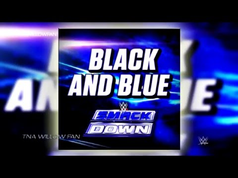 WWE SmackDown Live Official Theme Song