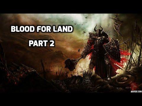 Blood For Land Episode 2 Explosive Javelins?!