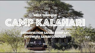 Camp Kalahari in the Makgadikgadi Pans, Botswana - walk through