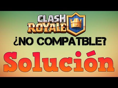 Solucionar Error Clash Royale No Compatible (Android)