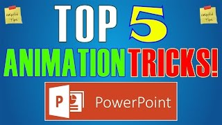 Top 5 Animation Effects & Tricks in Powerpoint 2016 - Best Slideshow Hacks