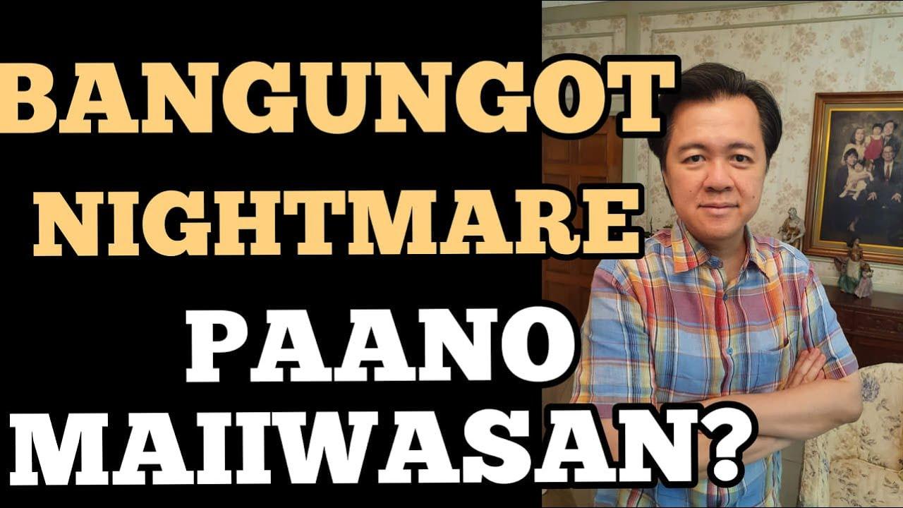 Bangungot o Nightmare: Paano Maiwasan - Payo ni Doc Willie at Liza Ong