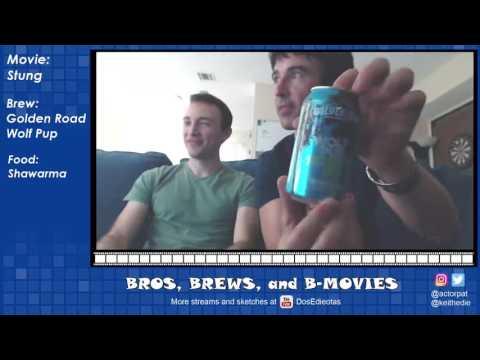Bros, Brews, and B-Movies - #1 - Stung