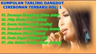 Gambar cover Kumpulan Dangdut Tarling Cirebonan Terbaru Vol. 1