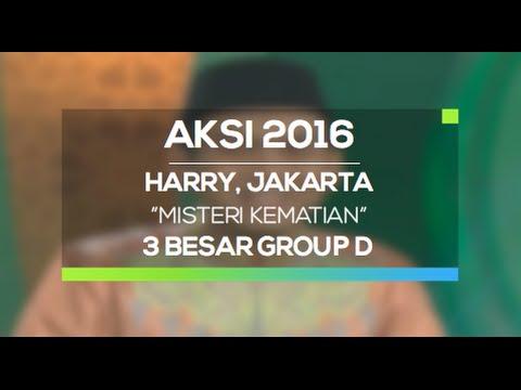 Misteri Kematian - Harry, Jakarta (AKSI 2016, 3 Besar Group D)