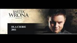 Bartek Wrona - Dla Ciebie 2011  - Production www.gizasound.eu.