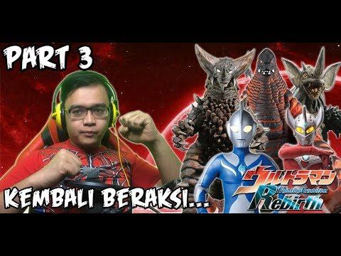 Ultraman Fighting Evolution REBIRTH (PS2) Part 3 - KEMBALI BERAKSI.....!!!