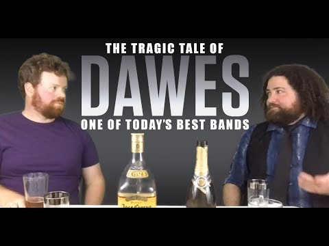 Dawes | The Rise and Fall of One of Today's Best Bands - Buzzin' Cousins (episode 3)