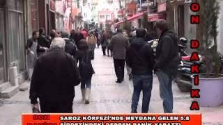 Saroz Körfezi'nde 5.8 Şiddetinde Deprem