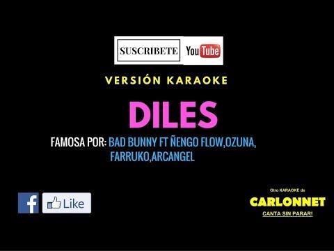 Diles - Bad Bunny Feat Ozuna, Farruko, Arcangel, Ñengo Flow (Karaoke)