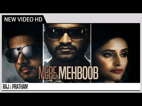 Mere Mehboob - Raj & Pratham   Music Re-Arranged by Gupz Sehra   Music Video