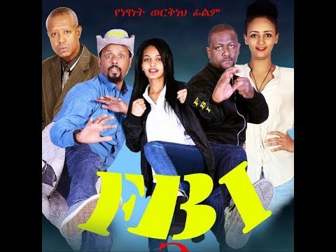 FBI 3 - New Ethiopian Full movie 2017
