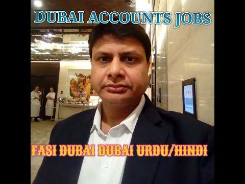 ACCOUNTS JOBS IN DUBAI UAE EXPLAINED BY VIREN FOR FASI DUBAI DUBAI !!!