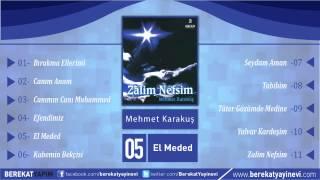 Mehmet Karakuş - El Meded