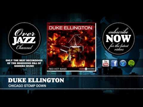 Duke Ellington - Chicago Stomp Down (1927) mp3
