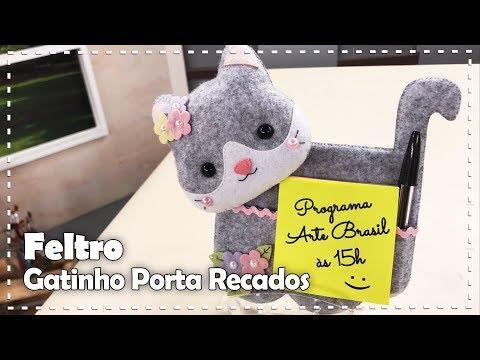 GATINHO PORTA RECADOS com Fabi Médico - Programa Arte Brasil - 02/06/2017