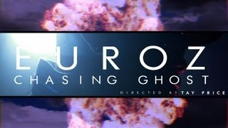Watch Euroz Chasing Ghost video