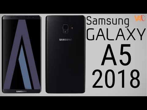 Samsung Galaxy A5 (2018) First Look, Specs, Price, Release Date, Features -Galaxy A5 2018 Leaks
