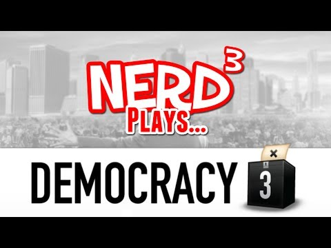 Nerd³ Plays... Democracy 3