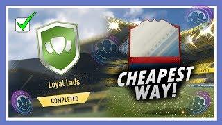 LOYAL LADS SBC (CHEAPEST METHOD)!! Fifa 17 Ultimate Team