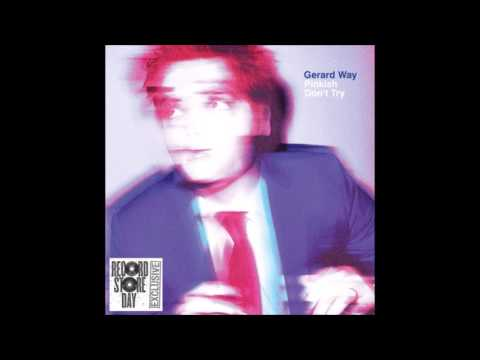 Don't Try - Gerard Way - Audio