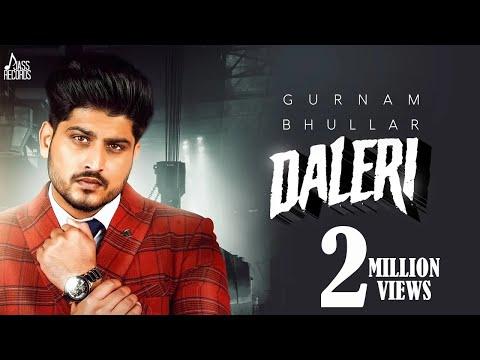 Daleri | Full Song | Gurnam Bhullar | New Punjabi Songs 2020 | Jass Records