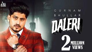Daleri | (Full Song) | Gurnam Bhullar | New Punjabi Songs 2020 | Jass Records