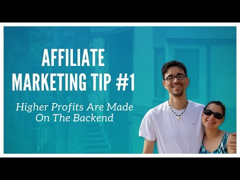 Affiliate Marketing Tip #1 - Higher Profits Are Made On The Backend thumbnail