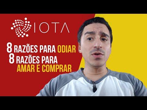 IOTA - 8 Razões para Odiar e 8 para AMAR e Comprar!