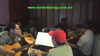 Mariachi Amigo Ensayo Canción Somos Novios Junio 2014